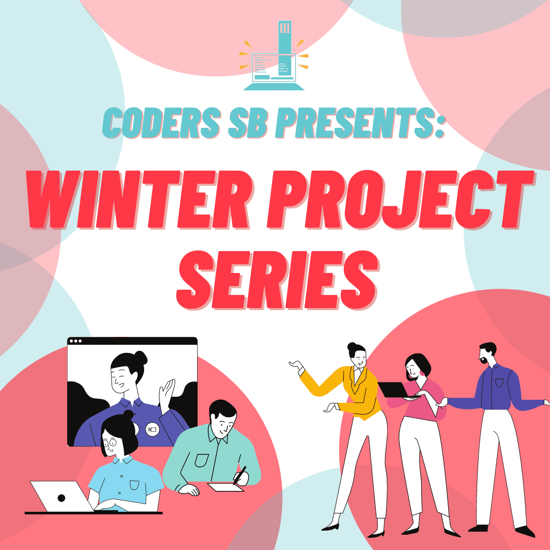 Introducting Coders SB's project series.